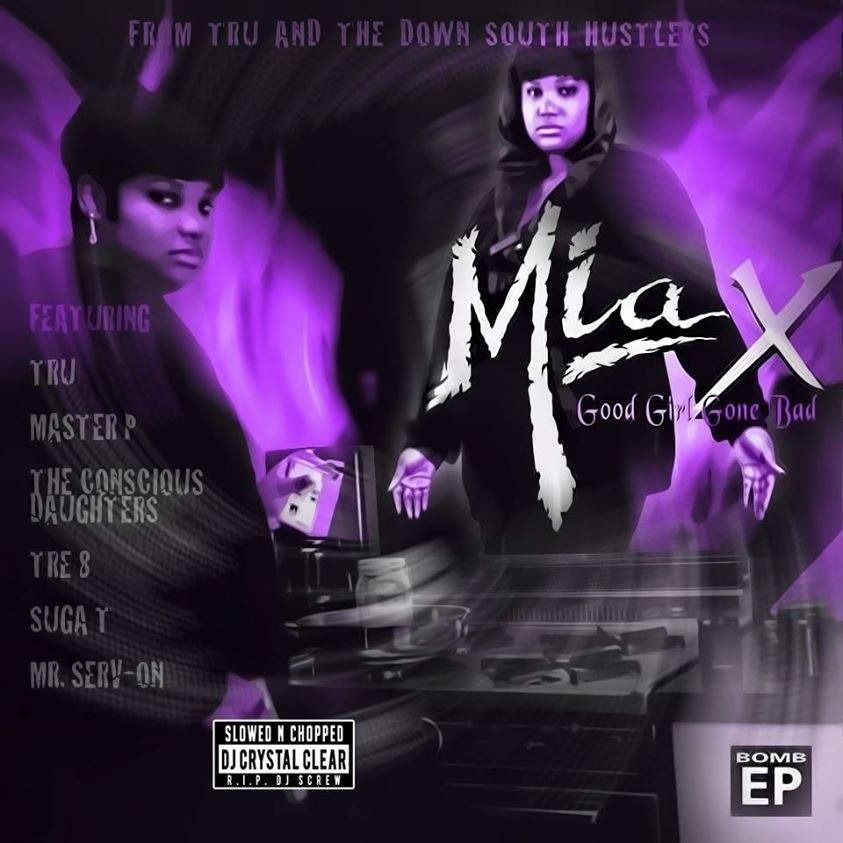 Good Girl Gone Bad Slowed & Chopped by Dj Crystal Clear by Mia X
