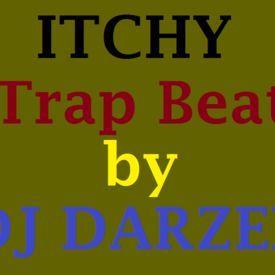 ITCHY[Trap Beat] By DJ DARZEE