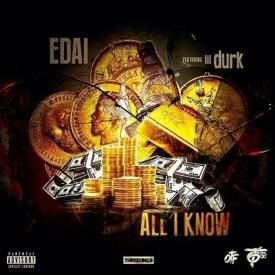 All I Know [Feat. Lil Durk]