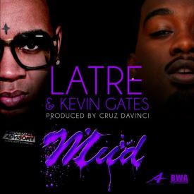 Mud [Feat. Kevin Gates]