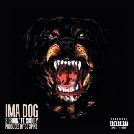 I'm A Dog [Feat. Skooly Of Rich Kidz]