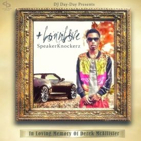 DJ Day-Day - #LongLiveSpeakerKnockerz Cover Art