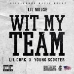 DJ Day-Day - Wit My Team [Feat. Young Scooter & Lil Durk] Cover Art