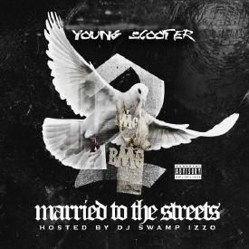 Married To The Streets (Feat. Young Thug)