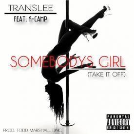 Somebody's Girl [Take It Off]