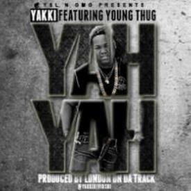 Yah Yah [Feat. Young Thug]