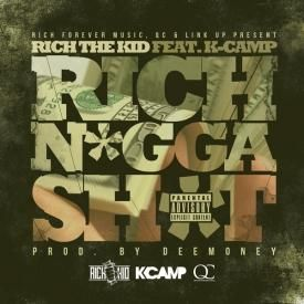 Rich Nigga Shit [Feat. K Camp]