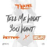 DJ Day-Day - Tell Me What You Want Cover Art