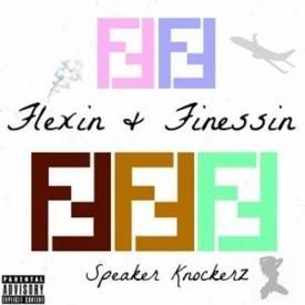 Flexin & Finessin [Dirty]