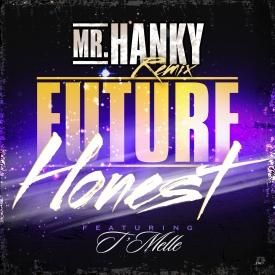 Honest [Mr. Hanky Remix]