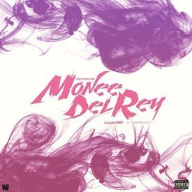 Monee Del Rey [CDQ]