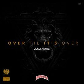 Over Til It's Over [Prod. By Ricky Racks]