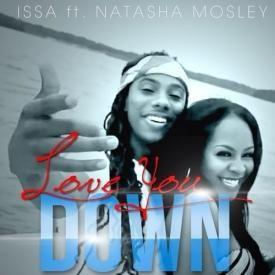 Love You Down ft Natasha Mosley