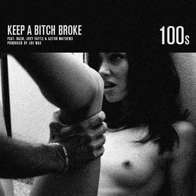 Keep A Bitch Broke feat. Da$h, Joey Fatts & A$ton Matthews (Prod. By Joe Wax)