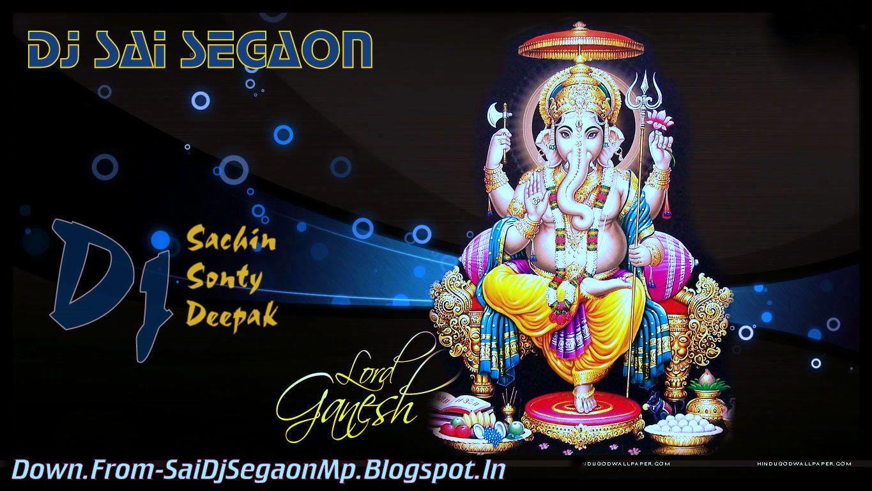 Bhai_Bhai_Ganpati_{DJ SAI SEGAON MIX} by SaidjsegaonMp from