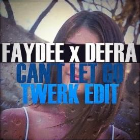 Can´t Let Go (Twerk Remix)
