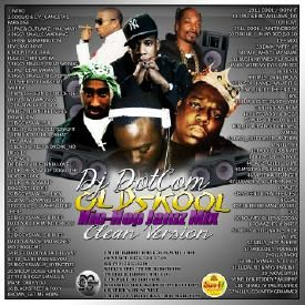 DJ DOTCOM_OLD SKOOL_HIPHOP_MIX_JAMZ  (COLLECTORS SERIES) {CLEAN VERSION}