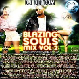 DJ DOTCOM_BLAZING_SOULS_MIX_VOL.2 (CLEAN VERSION)