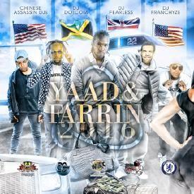 DJ DOTCOM X CHINESE ASSASSIN X DJ FEARLESS X DJ FRANCHIZE_YAAD & FARRIN_MIX