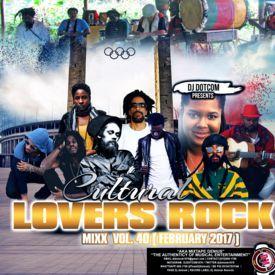 DJ DOTCOM_CULTURAL LOVERS ROCK_MIX_VOL.40 (FEBRUARY - 2017)