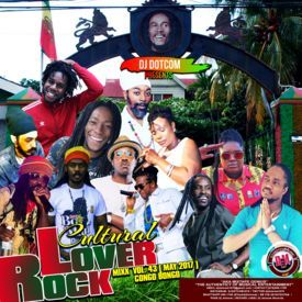 DJ DOTCOM_CULTURAL LOVERS ROCK_MIX_VOL.43 (MAY - 2017) {CONGO BONGO}