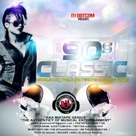 DJ DOTCOM_PRESENTS_90'S CLASSIC_SOULS MIX_VOL.3 (ULTIMATE COLLECTION)