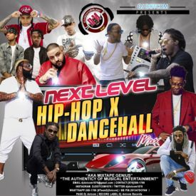 DJ DOTCOM_PRESENTS_NEXT LEVEL_HIPHOP X DANCEHALL_MIX_VOL.1 (OCTOBER - 2016)