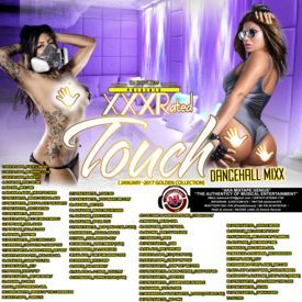 DJ DOTCOM_PRESENTS_XXXRATED TOUCH_DANCEHALL_MIXXX (JANUARY - 2017) {RAW}
