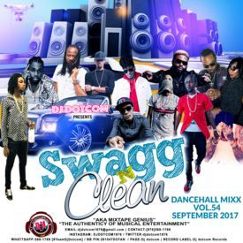 DJ DOTCOM_SWAGG & CLEAN_DANCEHALL_MIX_VOL.54 (SEPTEMBER - 2017) (DELUXE ED)