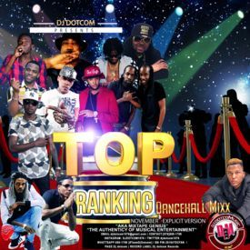 DJ DOTCOM_TOP RANKING_DANCEHALL_MIX (NOVEMBER - EXPLICIT VERSION)