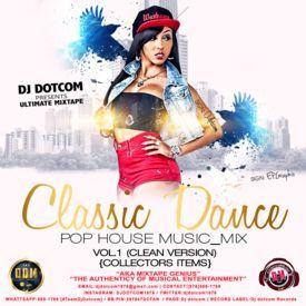 DJ DOTCOM_PRESENTS_CLASSICAL_DANCE x POP x HOUSE MUSIC_MIX_VOL.1 (CLEAN VER