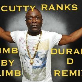 CUTTY RANKS LIMB BY LIMB DURAK D REMIX