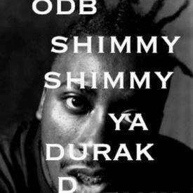 ODB SHIMMY SHIMMY YA DURAK D REMIX