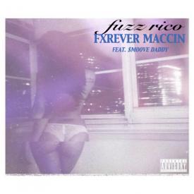 FXREVER MACCIN FEAT. $MOOVE DADDY