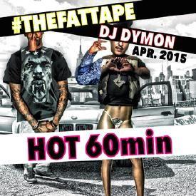THEFATTAPE: HOT 60min (MIXTAPE) / APR. 2015