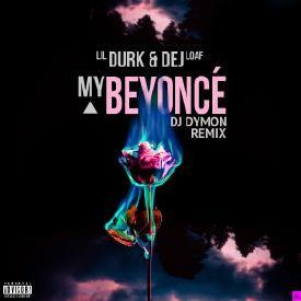 My Beyoncé (DJ Dymon Remix)  feat. DeJ Loaf / (2016)