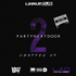 Party Next Door 2 [Chopped Up]