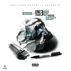 DJ Fly Guy - One Crown 3 (Hosted By Dj Fly Guy & Roscoe Dash 2.0) Cover Art