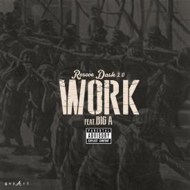 Work Feat. Big A Music