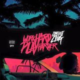 DJ Fly Guy - Work Hard Play Harder [Prod. by Mucho] Cover Art