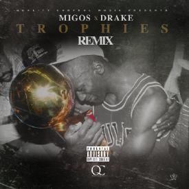 Trophies (Remix)