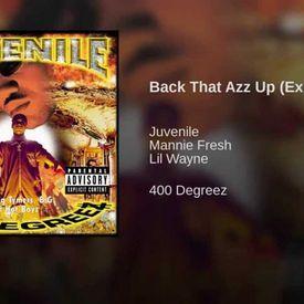Juvenile - Back That Azz Up