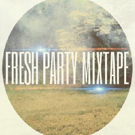 Various Artists Fresh Party Mixtape