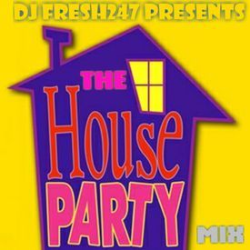 The House Party Mix (House/NJ Club Music)