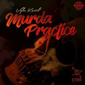 Murda Practice