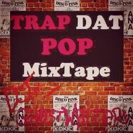 TRAP dat POP MixTape Track 9 Comfortable (Remix) 50 Cent K Camp