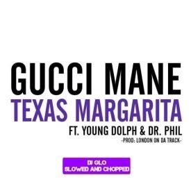 Texas Margarita (SLOWED AND CHOPPED)