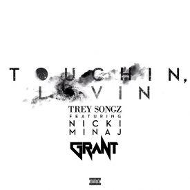 Touchin, Lovin (DJ Grant Edit)