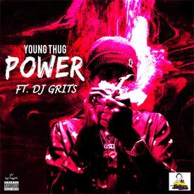 Power- Young Thugga ft. DJ Grits S&C