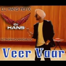 Dj Hans Veer Vaar - Diljit Remix